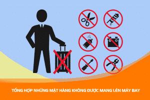 Những thứ cấm vận chuyển bằng đường hàng không